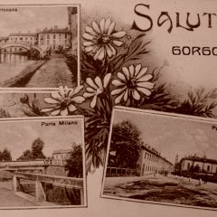 Cartolina Saluti da Gorgonzola, dal sito ProLoco Gorgonzola - www. prolocogorgonzola.it