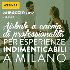 Webinar: Airbnb a caccia di professionalità per esperienze indimenticabili a Milano