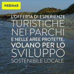 Webinar: l'offertadi esperienze turistiche nei parchi e nelle aree protette, volano per lo sviluppo sostenibile locale