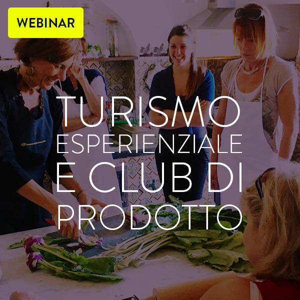 Turismo Esperienziale e Club di prodotto